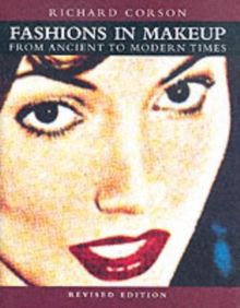 Fashions in Makeup : From Ancient to Modern Times, Paperback / softback Book