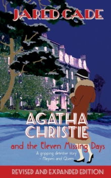 Agatha Christie and the Eleven Missing Days, Paperback Book