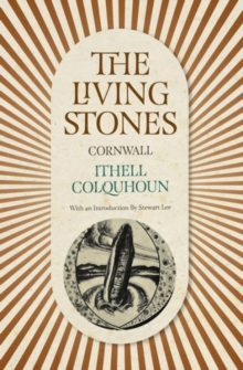 The Living Stones : Cornwall, Paperback / softback Book