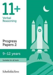 11+ Verbal Reasoning Progress Papers Book 2: KS2, Ages 9-12, Paperback Book