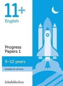 11+ English Progress Papers Book 1: KS2, Ages 9-12, Paperback / softback Book