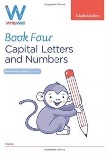 WriteWell 4: Capital Letters and Numbers, Year 1, Ages 5-6, Paperback / softback Book