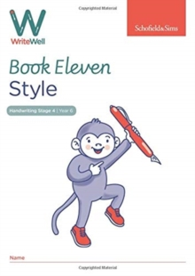 WriteWell 11: Style, Year 6, Ages 10-11, Paperback / softback Book