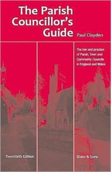 The Parish Councillor's Guide, Paperback Book