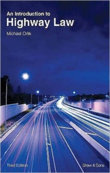 An Introduction to Highway Law, Paperback Book
