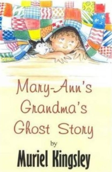 Mary-Ann's Grandma's Ghost Story, Paperback Book