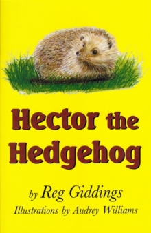 Hector the Hedgehog, Paperback / softback Book