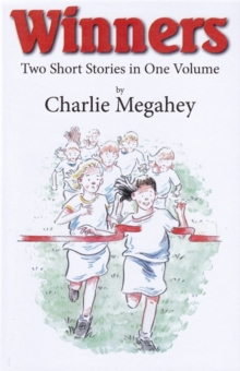 Winners : Two Short Stories in One Volume, Paperback / softback Book