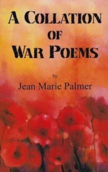 A Collation of War Poems, Hardback Book