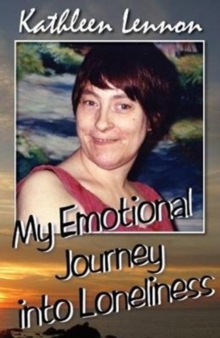 My Emotional Journey into Loneliness, Paperback / softback Book