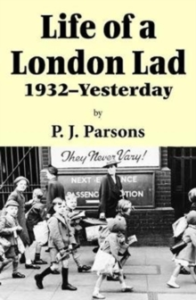 Life of a London Lad : 1931-Yesterday, Paperback / softback Book