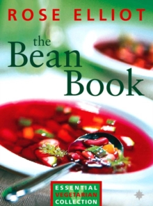 The Bean Book : Essential Vegetarian Collection, Paperback Book