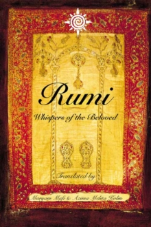 Rumi: Whispers of the Beloved, Paperback / softback Book