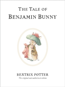 The Tale of Benjamin Bunny, Hardback Book