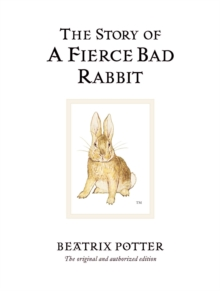 The Story of A Fierce Bad Rabbit, Hardback Book