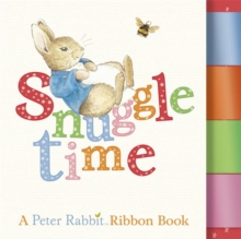 Snuggle Time: A Peter Rabbit Ribbon Book, Board book Book