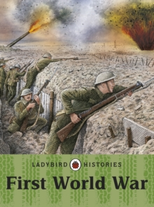 Ladybird Histories: First World War, Paperback Book