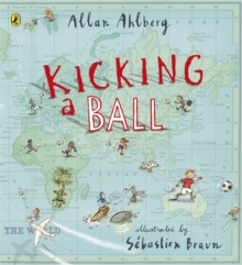 Kicking a Ball, Paperback Book