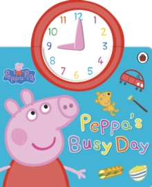 Peppa Pig: Peppa's Busy Day, Board book Book