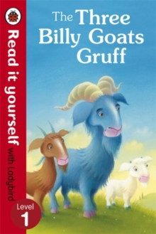 The Three Billy Goats Gruff - Read it Yourself with Ladybird : Level 1, Paperback Book