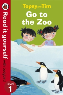 Topsy and Tim: Go to the Zoo - Read it yourself with Ladybird : Level 1, Paperback Book