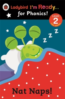 Nat Naps! Ladybird I'm Ready for Phonics: Level 2, Paperback Book