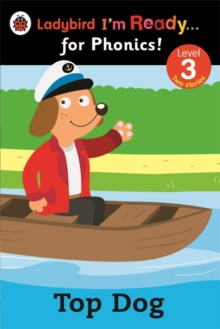 Top Dog: Ladybird I'm Ready for Phonics: Level 3, Paperback Book
