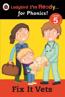 Fix it Vets Ladybird: I'm Ready for Phonics: Level 5, Paperback Book