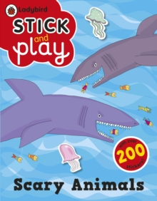 Scary Animals: Ladybird Stick and Play Activity Book, Paperback Book