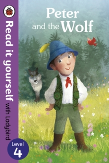 Peter and the Wolf - Read it yourself with Ladybird: Level 4, Paperback Book