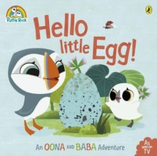 Puffin Rock: Hello Little Egg, Paperback / softback Book