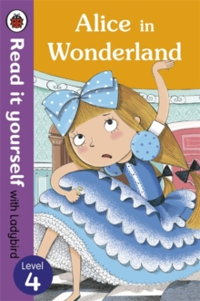 Alice in Wonderland - Read it yourself with Ladybird : Level 4, Paperback Book