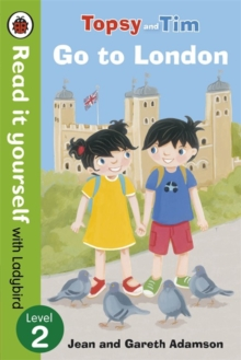 Topsy and Tim: Go to London - Read it Yourself with Ladybird : Level 2, Paperback Book