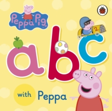 Peppa Pig: ABC with Peppa, Board book Book