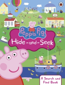 Peppa Pig: Hide-and-Seek : A Search and Find Book, Paperback / softback Book