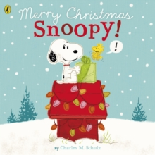 Peanuts: Merry Christmas Snoopy!, Paperback / softback Book