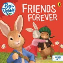Peter Rabbit Animation: Friends Forever, Paperback / softback Book