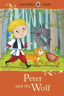 Ladybird Tales: Peter and the Wolf, Hardback Book