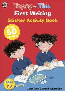 First Writing: A Ladybird Topsy and Tim Sticker Book, Paperback Book