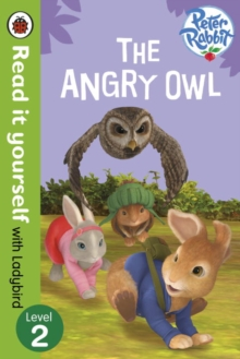 Peter Rabbit: The Angry Owl - Read it yourself with Ladybird : Level 2, Paperback Book