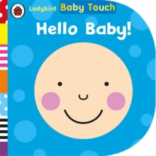 Baby Touch: Hello, Baby!, Board book Book