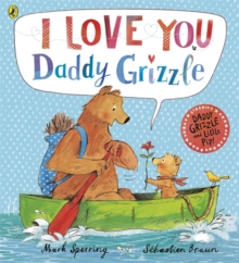 I Love You Daddy Grizzle, Paperback Book