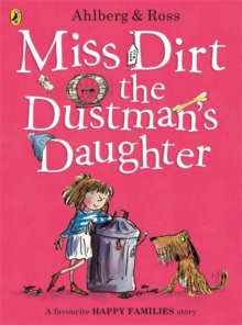 Miss Dirt the Dustman's Daughter, Paperback Book