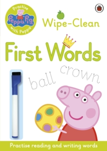 Peppa Pig: Practise with Peppa - Wipe-Clean First Words, Paperback Book
