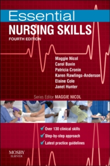 Essential Nursing Skills : Clinical skills for caring, Paperback Book