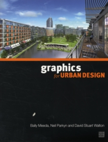 Graphics for Urban Design, Paperback Book