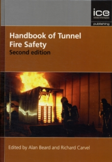 Handbook of Tunnel Fire Safety, Hardback Book