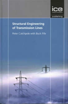Structural Engineering of Transmission Lines, Hardback Book