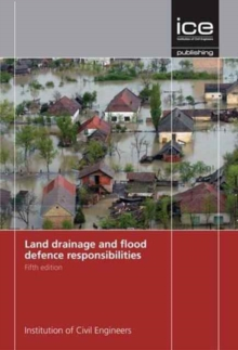 Land Drainage and Flood Defence Responsibilities, Paperback / softback Book