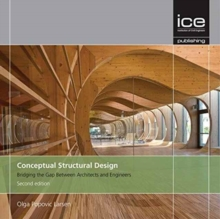 Conceptual Structural Design : Bridging the Gap Between Architects and Engineers, Paperback Book
